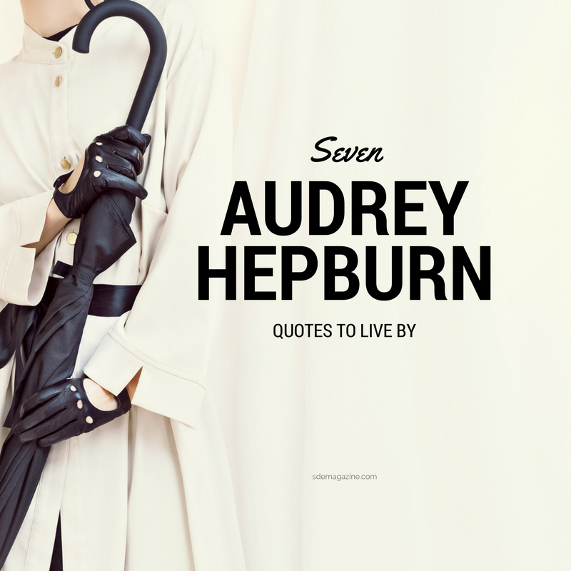 7 Audrey Hepburn Quotes to Live By