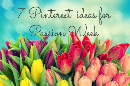 7 Pinterest Ideas for Passion Week