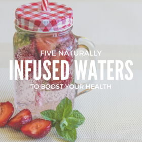 5 infused waters to boost your health
