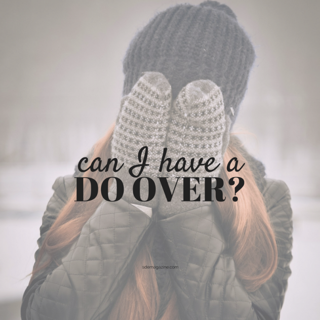 Can I Have A Do Over?