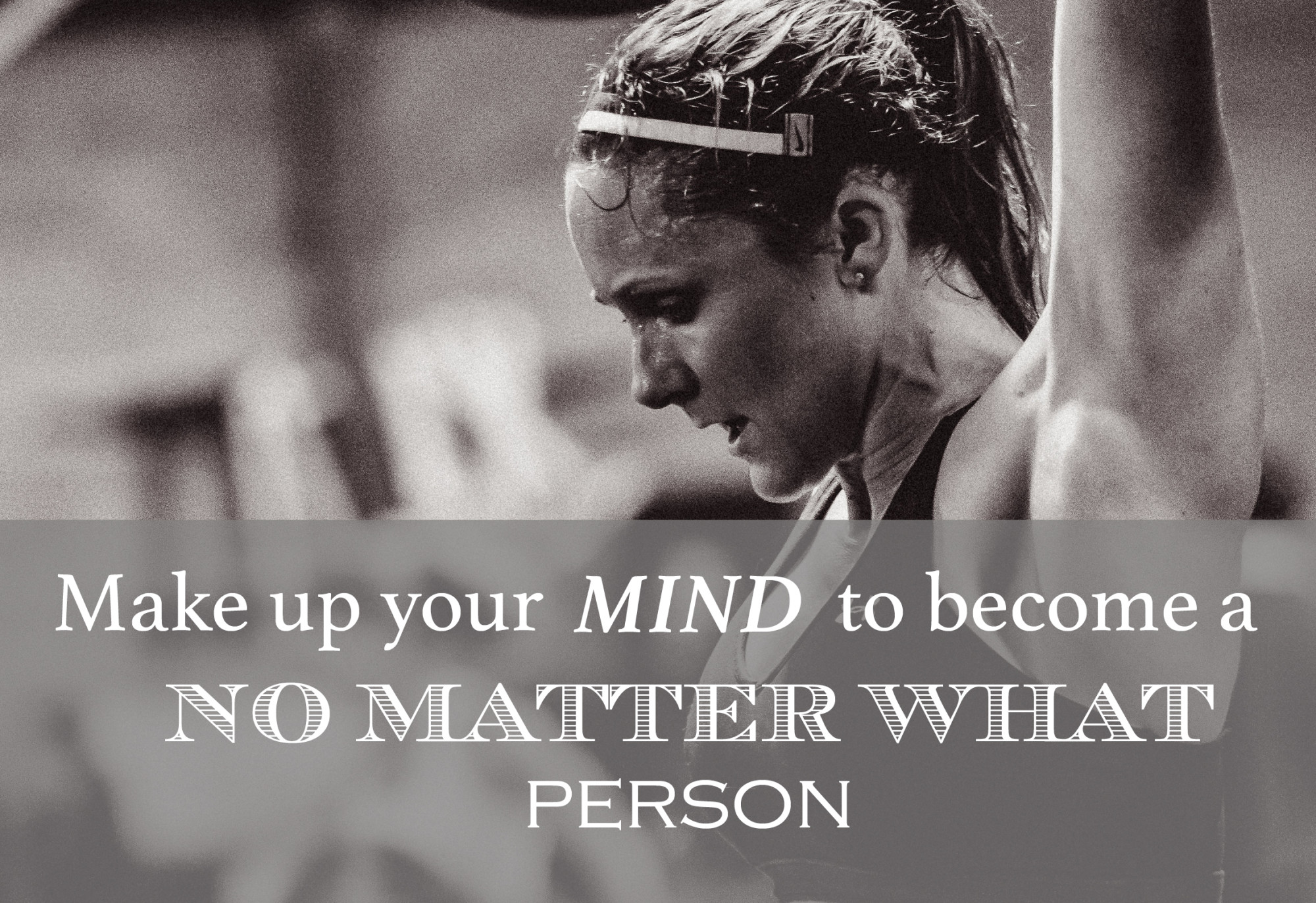 """Be A """"No Matter What"""" Person!"""