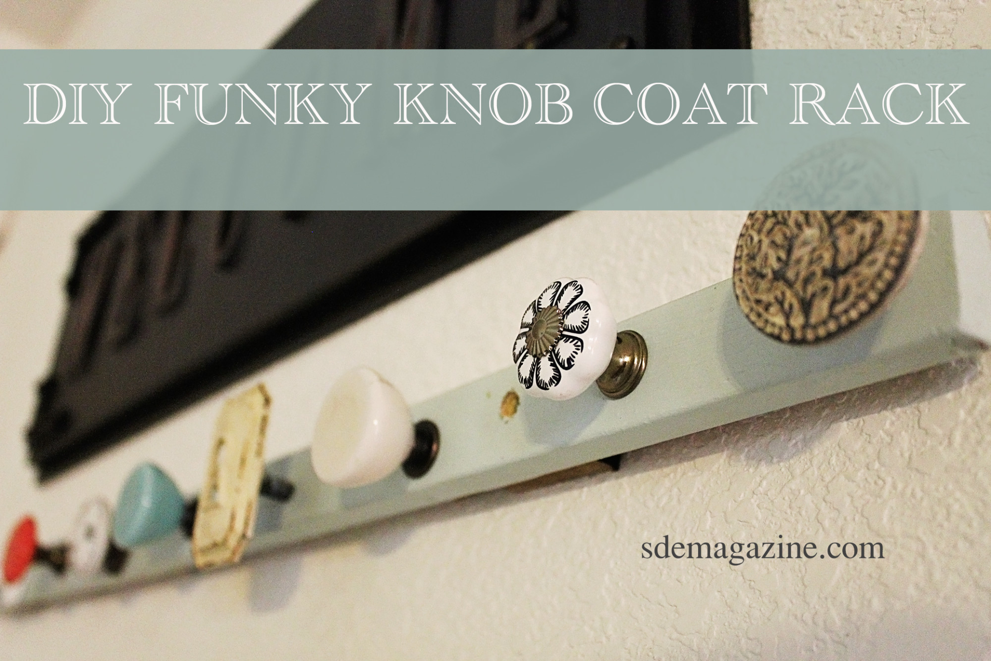 DIY Funky Knob Coat Rack