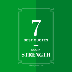 7 Best Quotes About Strength