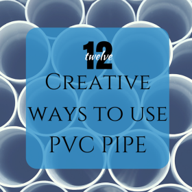 12 Creative Ways to Use PVC