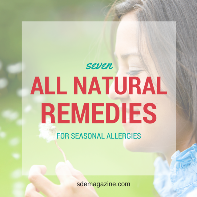 Seven All Natural Remedies for Seasonal Allergies