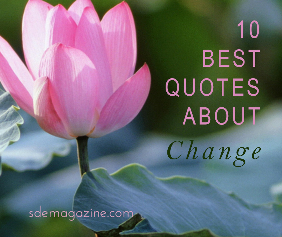 10 Best Quotes About Change