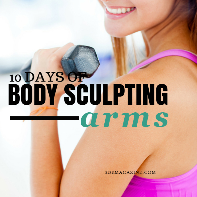 10 Days of Body Sculpting: Arms