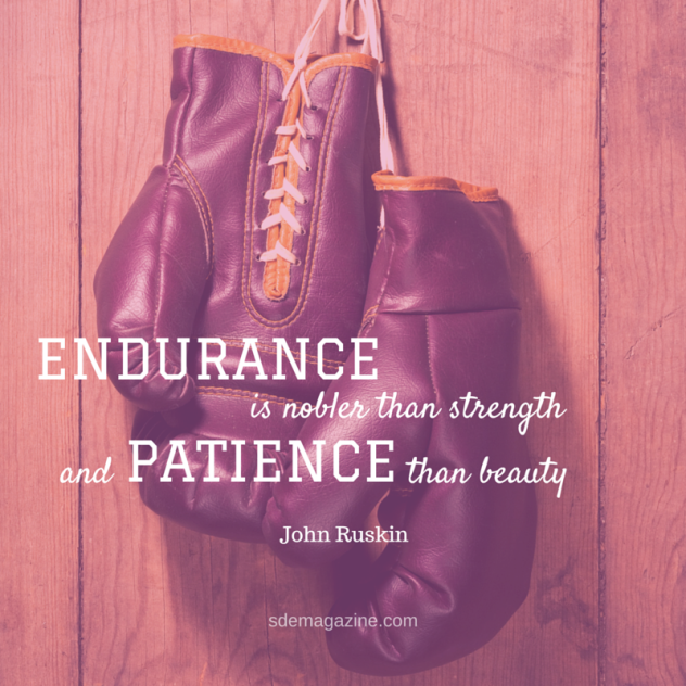Endurance Quotes Cool 6 Great Quotes About Endurance  Skin Deep Exposures Magazine
