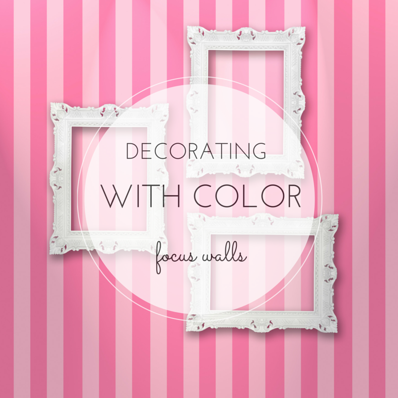 Decorating With Color: Focus Walls