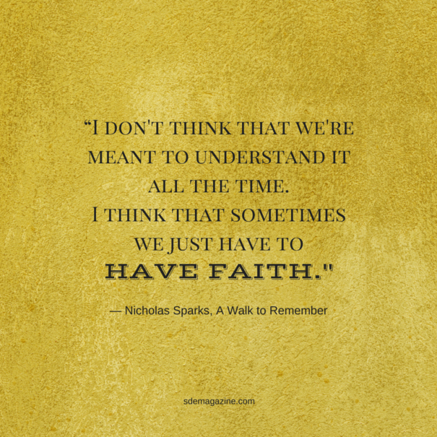 """""""I don't think that we're meant to understand it all the time. I think that sometimes we just have"""