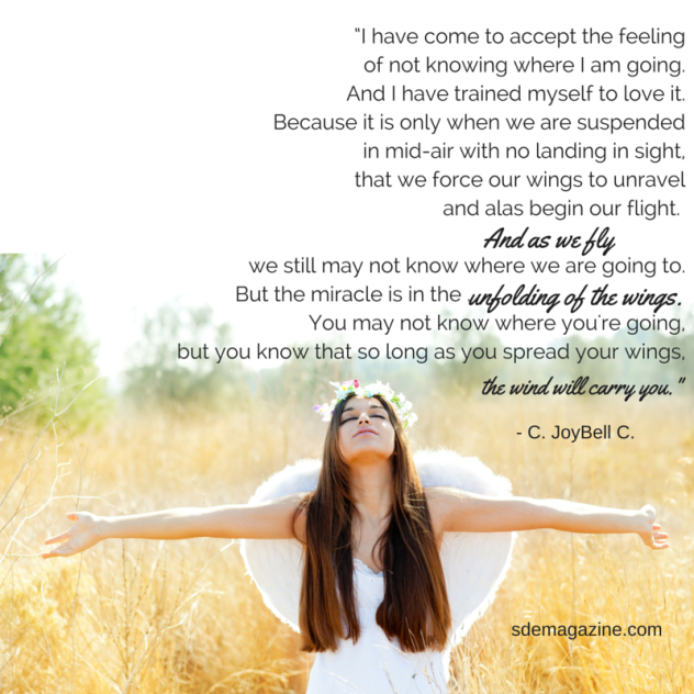 """""""I have come to accept the feeling of not knowing where I am going. And I have trained myself to"""