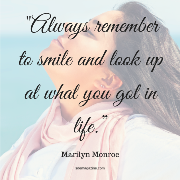 Always remember to smile and look up at what you got in life.""