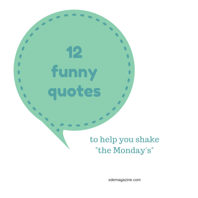 Well Said: Funny Thoughts Of The Day