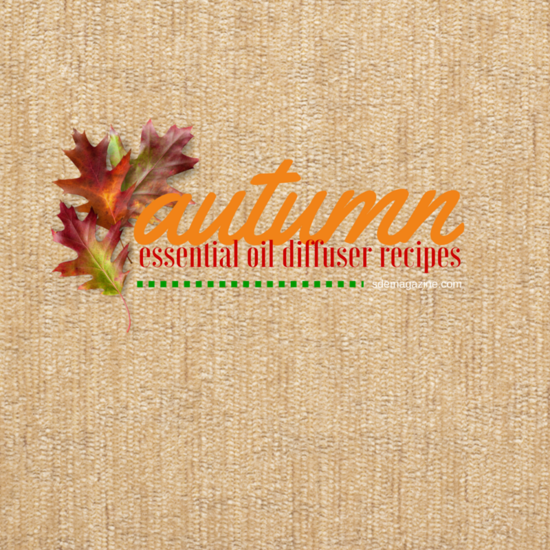 Essential Oils: Autumn Diffuser Recipes
