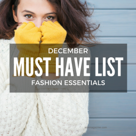 Trending Now: December Must Have List