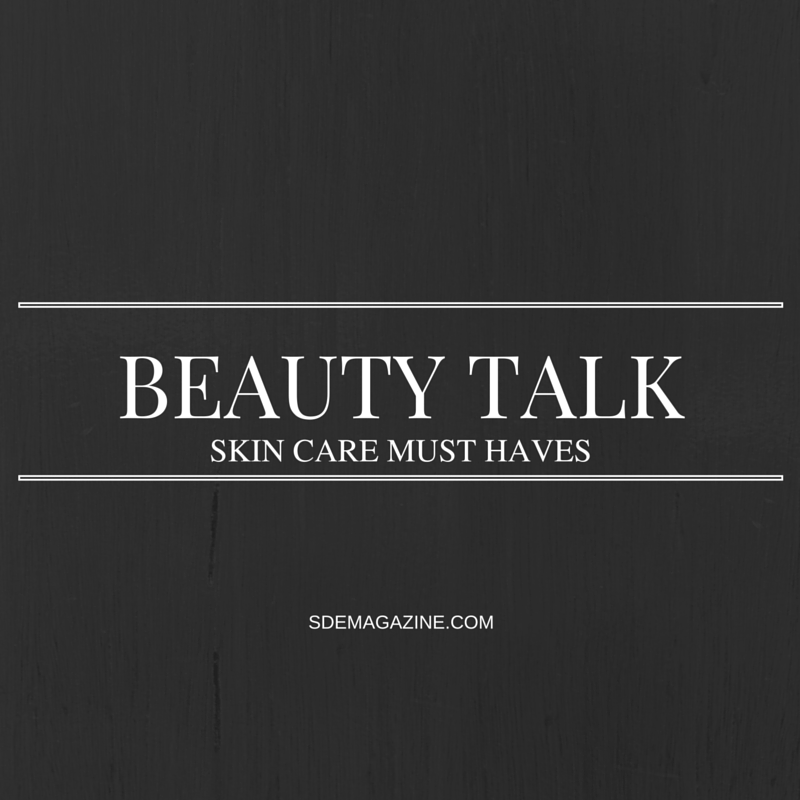 Beauty Talk: Sweet Skin Care Must Haves