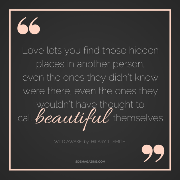 love lets you find those hidden places in another person