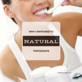 Why I Switched To Natural Toothpaste