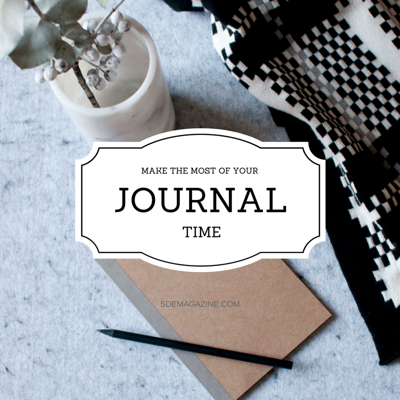 Make The Most Of Your Journaling Time
