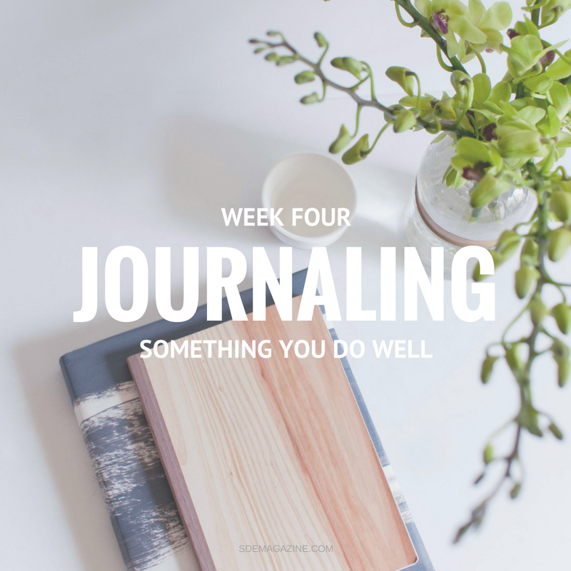 Week Four: Journaling Something You Do Well