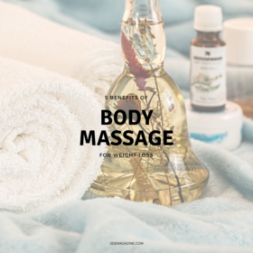 5 Benefits Of Body Massage For Weight Loss