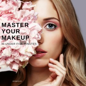 Mastering Your Makeup In Under Five Minutes